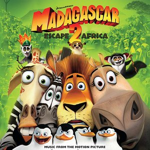 Image for 'Madagascar: Escape 2 Africa (Music from the Motion Picture)'
