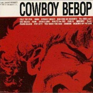 Image for '「COWBOY BEBOP」オリジナルサウンドトラック'