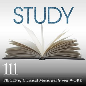 Image for 'Study: 111 Pieces of Classical Music While You Work'