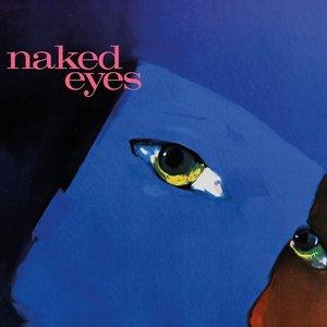 Image for 'Naked Eyes (2018 Remaster)'