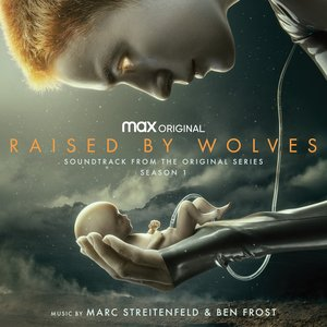 Image for 'Raised by Wolves: Season 1 (Soundtrack from the HBO Max Original Series)'