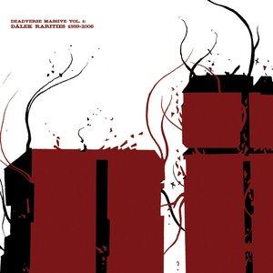 Image for 'Deadverse Massive Vol. 1: Dälek Rarities 1999-2006'