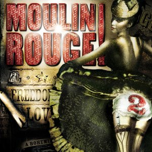 Image for 'Moulin Rouge 2'