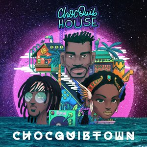Image for 'ChocQuib House'