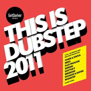 Image for 'This Is Dubstep 2011 (Presented By GetDarker)'