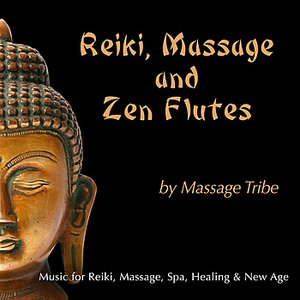 Image for 'Reiki, Massage & Zen Flutes: Music for Massage, Reiki, Spa, Healing & New Age'