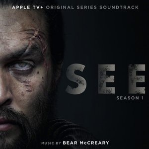 Image for 'See: Season 1 (Apple TV+ Original Series Soundtrack)'