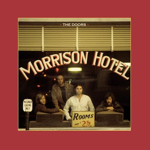 Image for 'Morrison Hotel (50th Anniversary Deluxe Edition)'