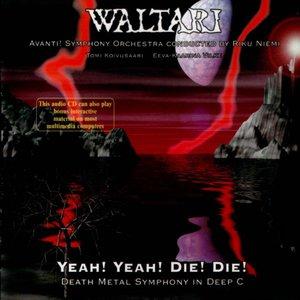 Image for 'Yeah! Yeah! Die! Die! Death Metal Symphony In Deep C'