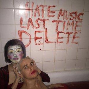 Zdjęcia dla 'Hate Music Last Time Delete EP'