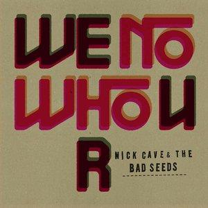 Image for 'We No Who U R'