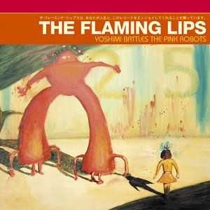 Image for 'Yoshimi Battles The Pink Robots'