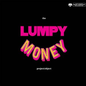 Image for 'The Lumpy Money Project/Object'