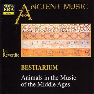 Imagem de 'Bestiarum - Animals in the Music of the Middle Ages'