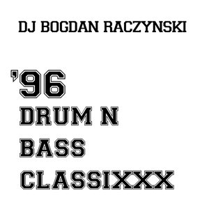 Image for '96 drum n bass classixxx'