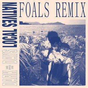 Image for 'Dark Days [Feat. Sylvan Esso] (Foals Remix)'