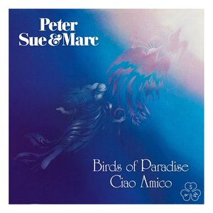 Image for 'Birds of Paradise, Ciao Amico (Remastered 2015)'