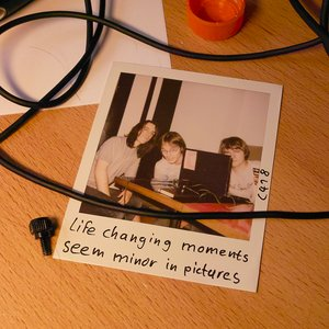 Image for 'life changing moments seem minor in pictures'