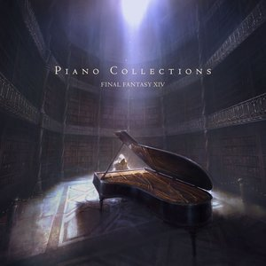Image for 'Piano Collections FINAL FANTASY XIV'