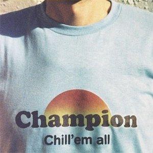 Изображение для 'Chill'em all'