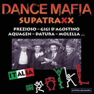 Bild für 'Dancemafia - Supertraxx Italia Numero Uno'
