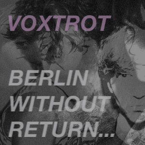 Image for 'Berlin, Without Return...'