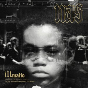 Image for 'Illmatic: Live from the Kennedy Center with the National Symphony Orchestra'