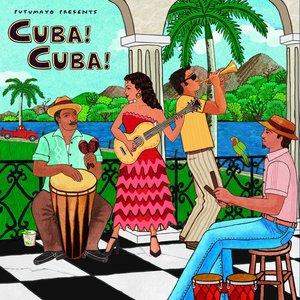 Image for 'Putumayo Presents Cuba! Cuba!'