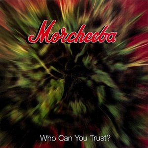 Image for 'Who Can You Trust?'