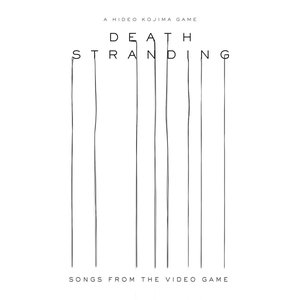 Image for 'Death Stranding (Songs from the Video Game)'