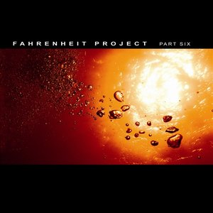 Image for 'Fahrenheit Project part 6'
