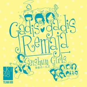 Image for 'Seishun Girls - Gadis Gadis Remaja'