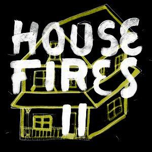 Image for 'Housefires II'