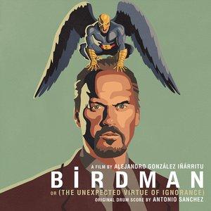Image for 'Birdman (Alejandro González Iñárritu's Original Motion Picture Soundtrack)'