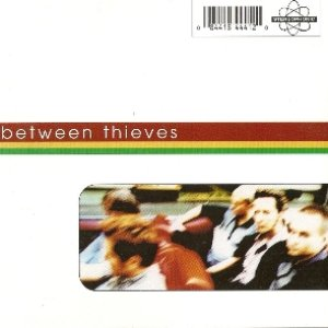 Image for 'Between Thieves'