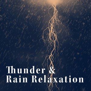 Image for 'Thunder & Rain Relaxation'
