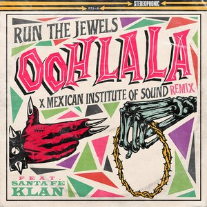 Image for 'ooh la la (feat. Mexican Institute Of Sound & Santa Fe Klan) [Mexican Institute Of Sound Remix]'