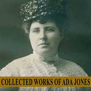 Image for 'Collected Works of Ada Jones'