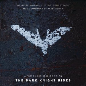 Image for 'The Dark Knight Rises (Original Motion Picture Soundtrack)'