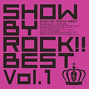 Image for 'SHOW BY ROCK!! BEST Vol.1'