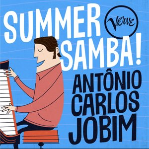Image for 'Summer Samba! - Antônio Carlos Jobim'