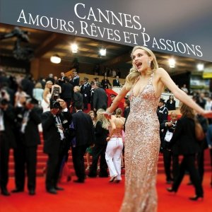 Image for 'Cannes, Amours, Rêves et Passions'