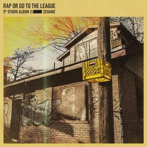 Image for 'Rap or Go to the League'