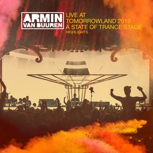 Image for 'Live at Tomorrowland 2019 (Highlights) [A State Of Trance Stage]'