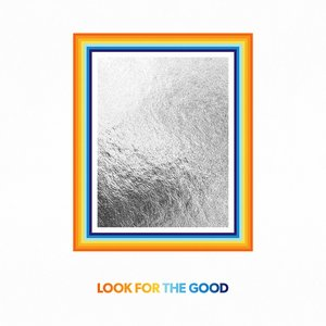 Image for 'Look For The Good'