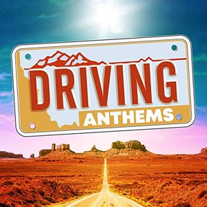 Image for 'Driving Anthems'