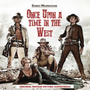 Image for 'Once Upon a Time in the West - Ennio Morricone Music Collection (Spotify Exclusive)'