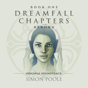 Image for 'Dreamfall Chapters Reborn (Original Soundtrack)'