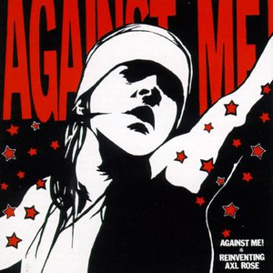 Image for 'Against Me! Is Reinventing Axl Rose'