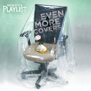 Image for 'Indie/Rock Playlist: Even More Covers (2020)'